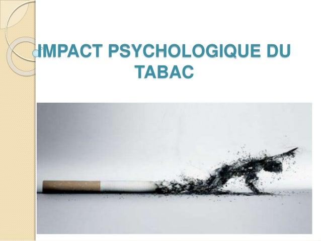 IMPACT PSYCHOLOGIQUE DU TABAC
