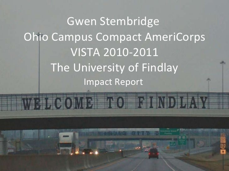 Gwen Stembridge  Ohio Campus Compact AmeriCorps VISTA 2010-2011 The University of Findlay Impact Report