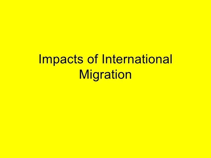 Impacts of International Migration