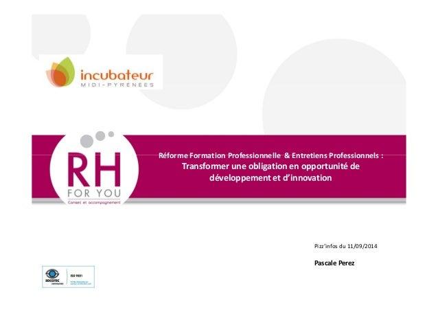 Réforme Formation Professionnelle & Entretiens Professionnels :  Transformer une obligation en opportunité de  développeme...