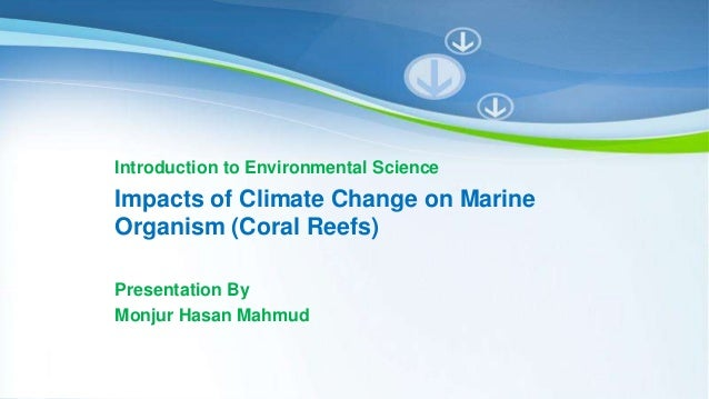 Impacts of climate change on marine organism coral reefs powerpoint templates page 1 powerpoint templates introduction to environmental science impacts of climate change on marine toneelgroepblik Images