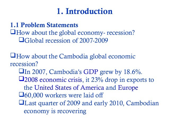 conclusion on impact of recession Recession is a global issue and powerful nations like us and uk are facing this problem more severely as the economy of developing nations like india, china, etc is more or less depends on these developed nations, effects of recession can equally be noticed there as well.