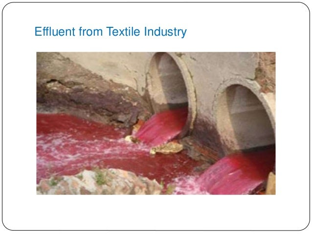 Impacts Of Textile Effluent On Environment And Their