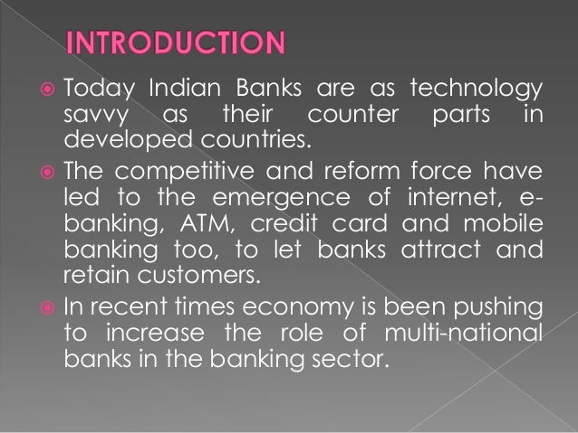 effect of recession in banking sector in india E-banking in developing economy: empirical evidence from nigeria  examines the impact of e-banking in nigeria  several advantages to nigerian banking sector.