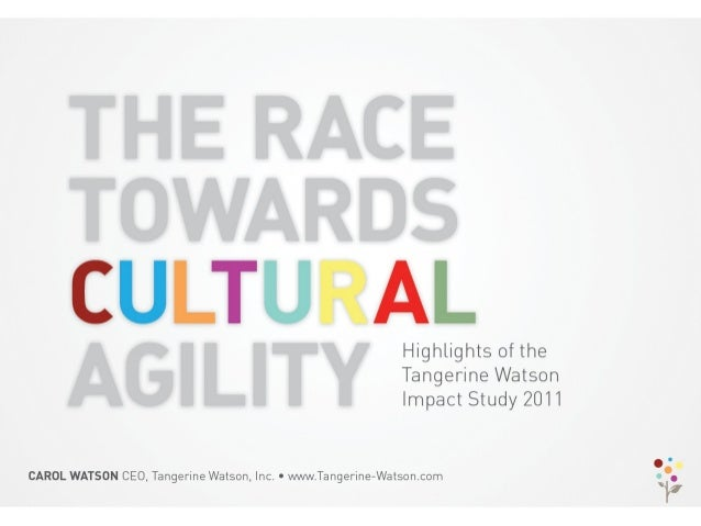 Creating Cultural Agility -The Impact study