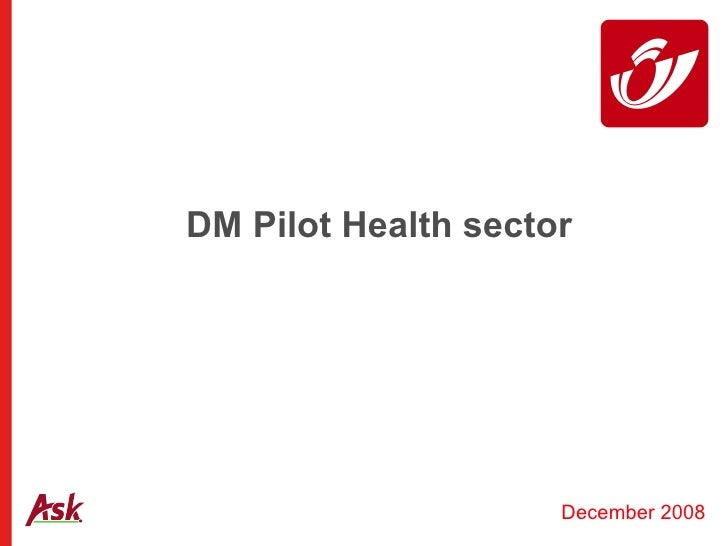 DM Pilot Health sector December 2008