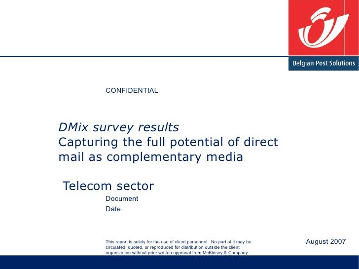 DMix survey results Capturing the full potential of direct mail as complementary media  Telecom sector August 2007