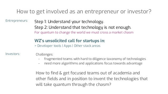 Step 1: Understand your technology. Step 2: Understand that technology is not enough. For quantum to change the world we m...