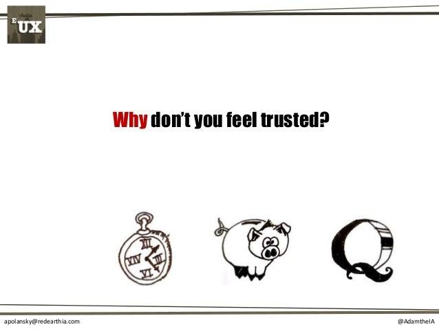 @AdamtheIAapolansky@redearthia.com Why don't you feel trusted?