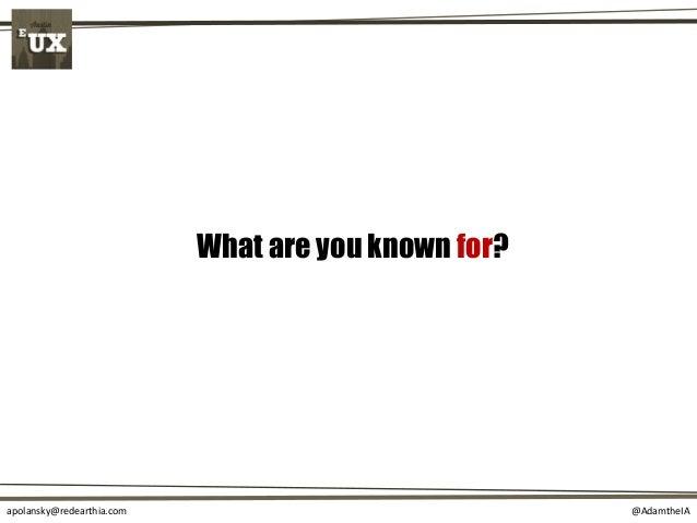 @AdamtheIAapolansky@redearthia.com What are you known for?