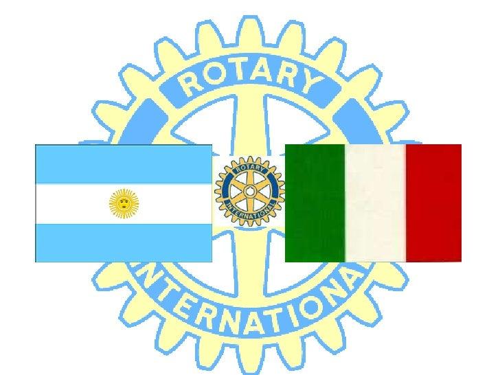 G.S.E.                  Group Study Exchange                           año rotariano 2008-2009              ITALIA        ...