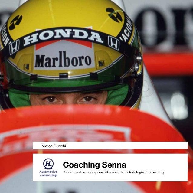 Coaching Senna Anatomia di un campione attraverso la metodologia del coaching Marco Cucchi