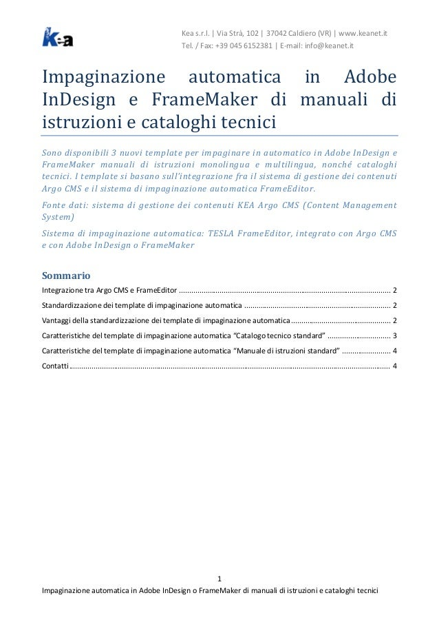 Kea s.r.l. | Via Strà, 102 | 37042 Caldiero (VR) | www.keanet.it Tel. / Fax: +39 045 6152381 | E-mail: info@keanet.it Impa...