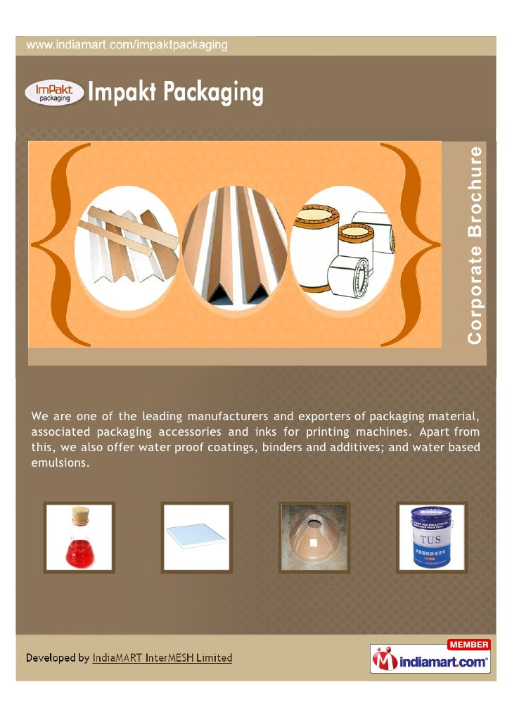 We are one of the leading manufacturers and exporters of packaging material,associated packaging accessories and inks for ...