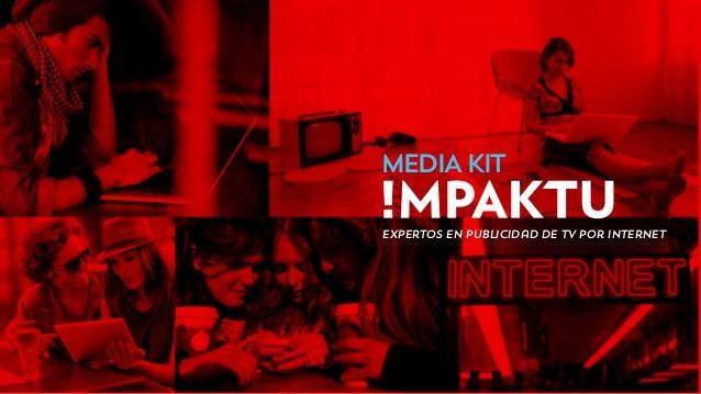 MEDIAKIT Expertos en Publicidad de TV por Internet