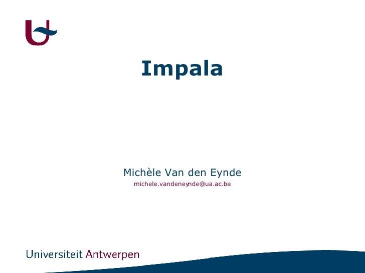 Impala Michèle Van den Eynde [email_address]