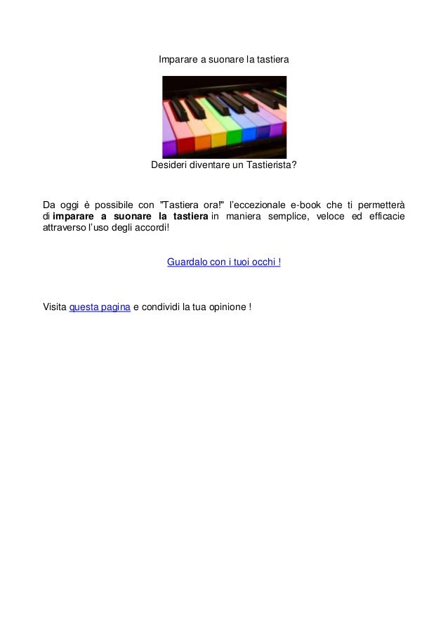 """Imparare a suonare la tastiera                         Desideri diventare un Tastierista?Da oggi è possibile con """"Tastiera..."""