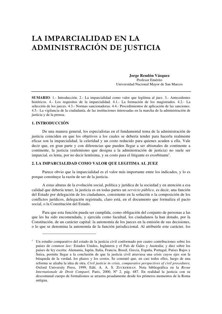 LA IMPARCIALIDAD EN LAADMINISTRACIÓN DE JUSTICIA                                                                    Jorge ...