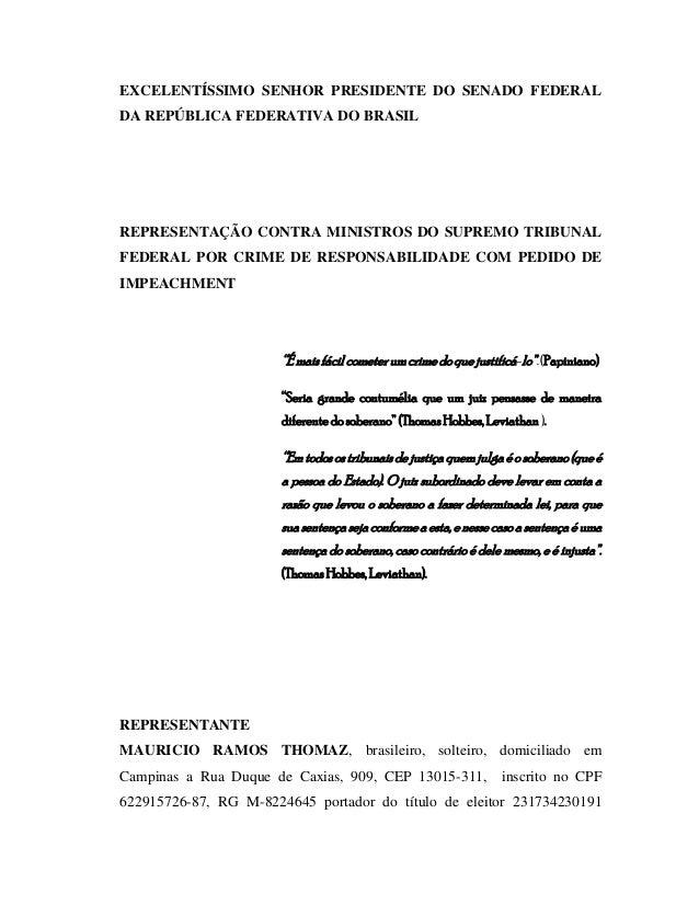 EXCELENTÍSSIMO SENHOR PRESIDENTE DO SENADO FEDERAL DA REPÚBLICA FEDERATIVA DO BRASIL  REPRESENTAÇÃO CONTRA MINISTROS DO SU...