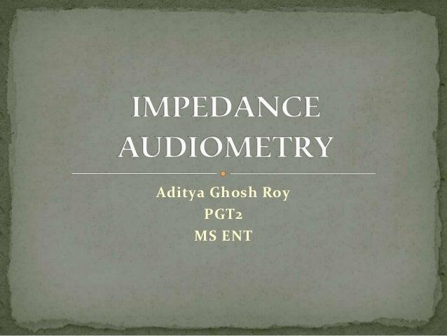 Aditya Ghosh Roy PGT2 MS ENT