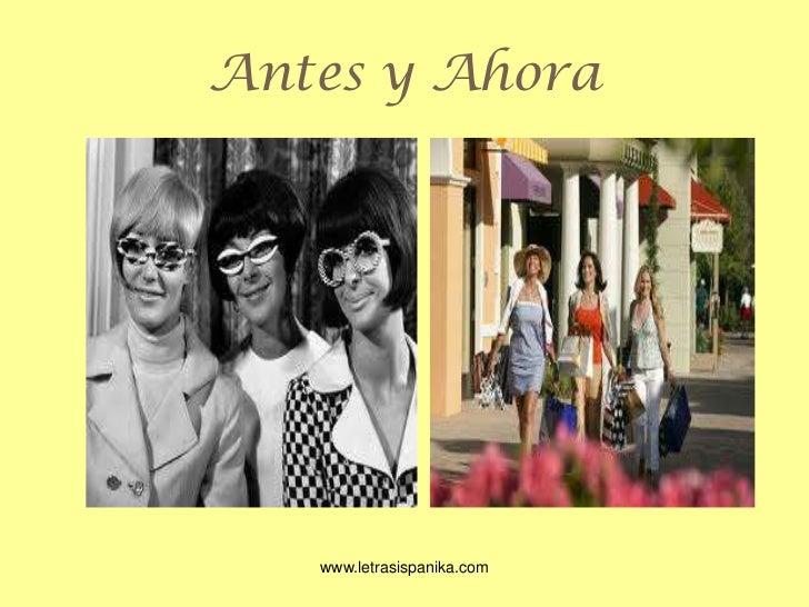 Antes y Ahora<br />www.letrasispanika.com<br />