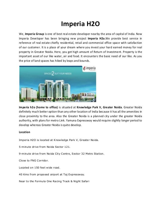 Imperia H2OWe, Imperia Group is one of best real estate developer nearby the area of capital of India. NowImperia Develope...