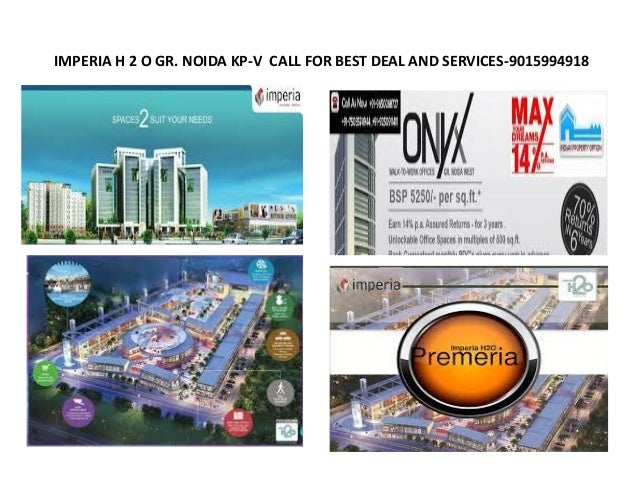 IMPERIA H 2 O GR. NOIDA KP-V CALL FOR BEST DEAL AND SERVICES-9015994918