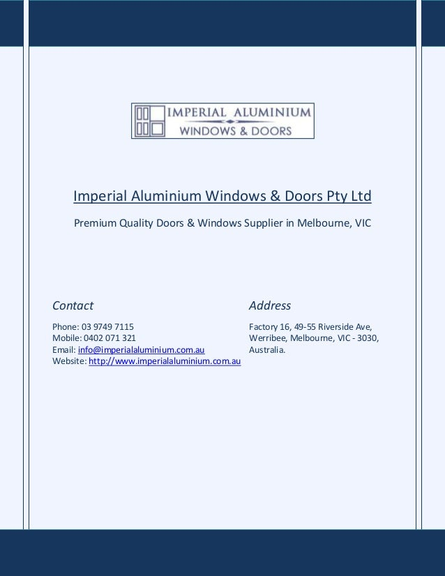 Imperial Aluminium Windows & Doors Pty Ltd Premium Quality Doors & Windows Supplier in Melbourne, VIC  Contact  Address  P...