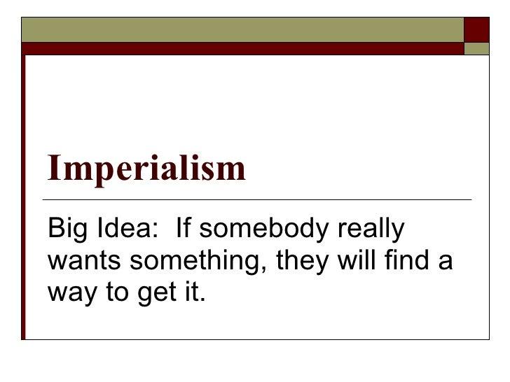 2009 - 2010 Imperialism