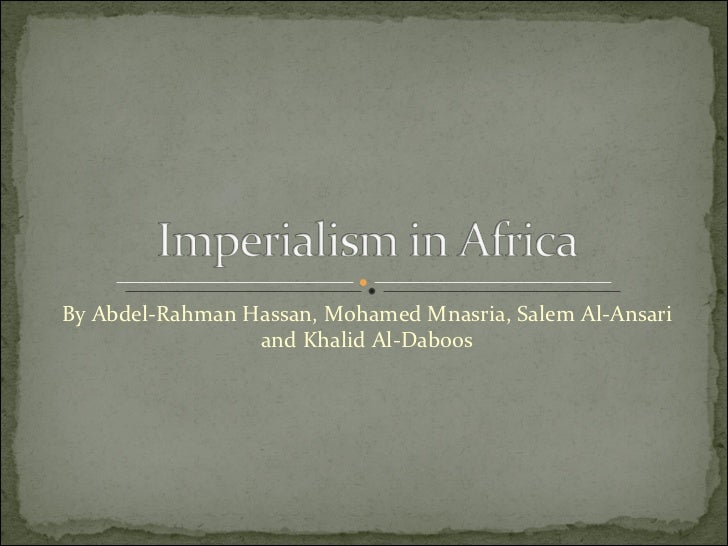 why was imperialism effective New imperialism: by the time the late 1800's rolled around, european nation-states had turned slave stations and trading posts along the coasts of africa, india, china, and southeast asia into powerful empires of their own.
