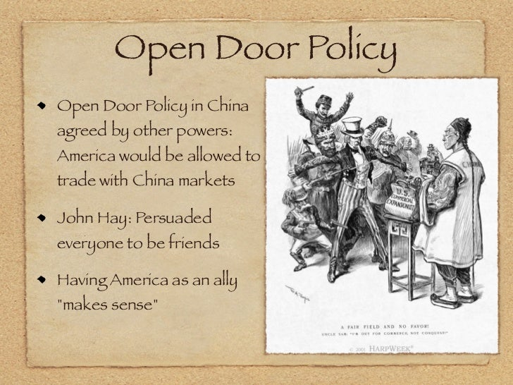 ... Open Door Policy History