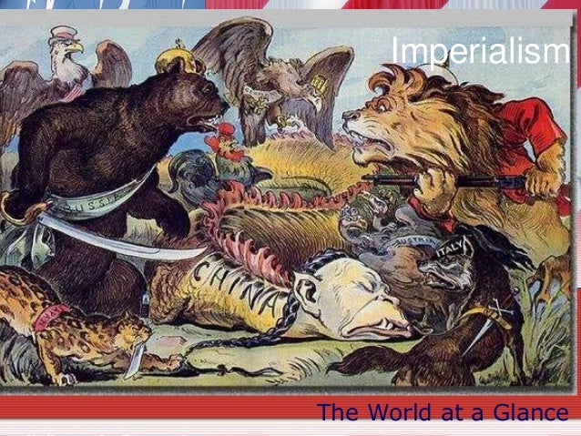 Imperialism  The World at a Glance