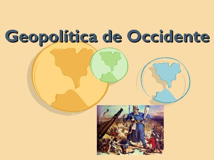 Geopolítica de Occidente