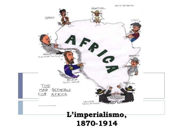 L'imperialismo,   1870-1914