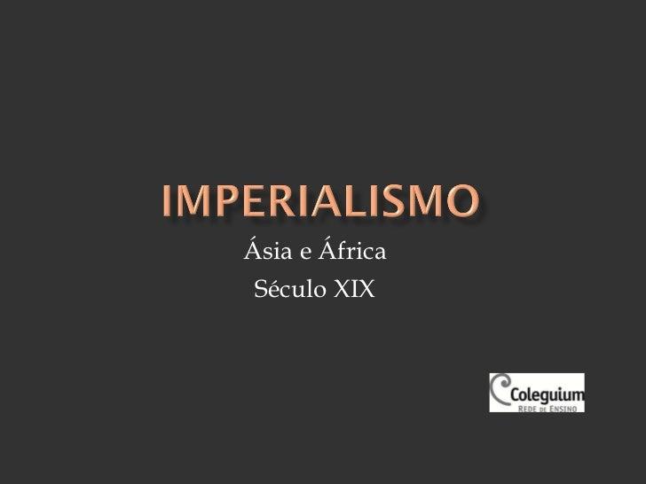 Ásia e África Século XIX