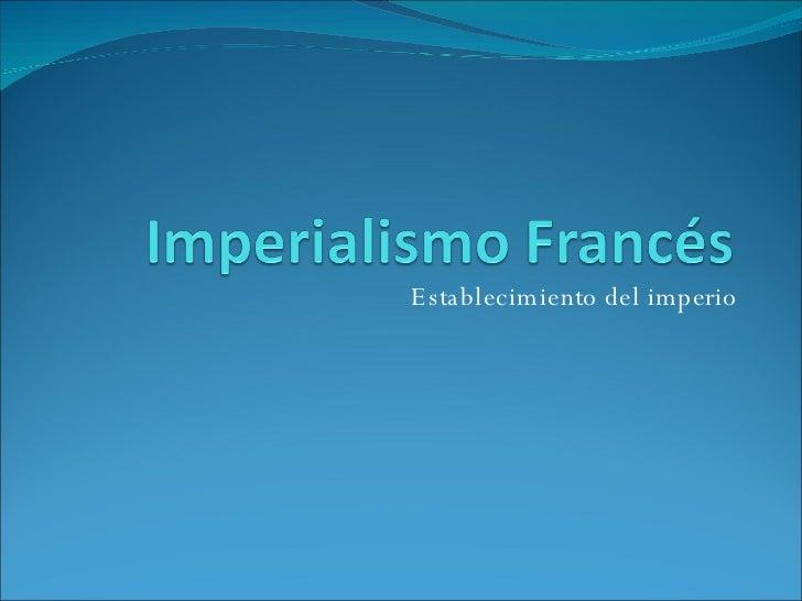 Establecimiento del imperio