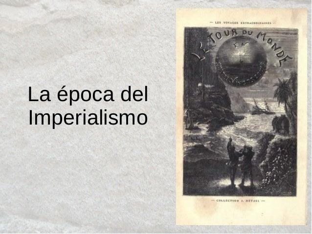 La época del Imperialismo