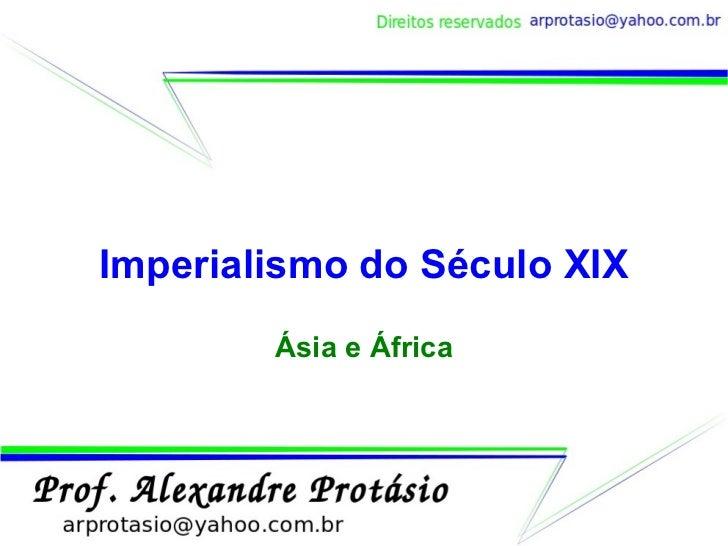 Imperialismo do Século XIX Ásia e África