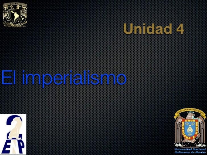Unidad 4El imperialismo