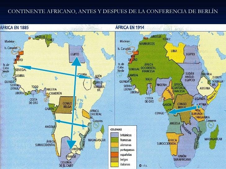 CONTINENTE AFRICANO, ANTES Y DESPUES DE LA CONFERENCIA DE BERLÍN