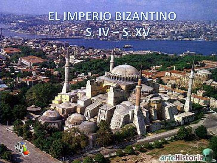 EL IMPERIO BIZANTINO<br />S. IV – S. XV<br />