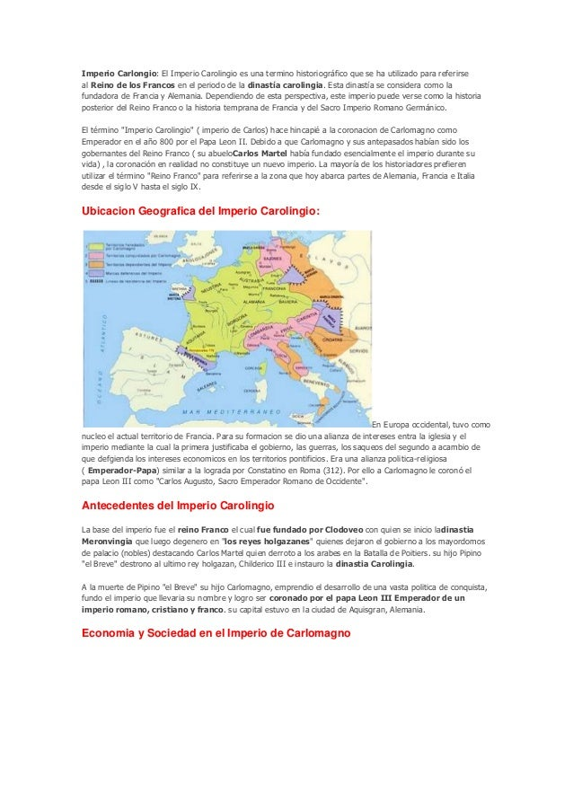 Imperio Carlongio: El Imperio Carolingio es una termino historiográfico que se ha utilizado para referirseal Reino de los ...