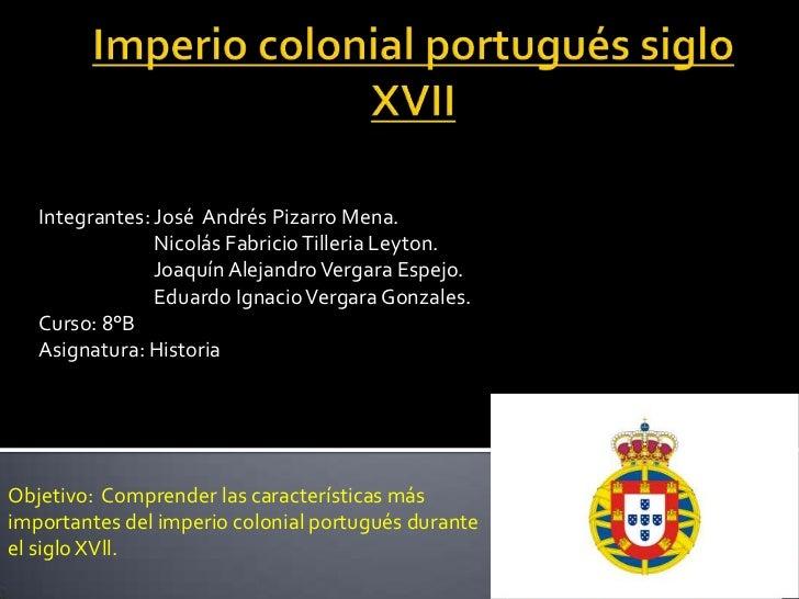 Integrantes: José Andrés Pizarro Mena.                Nicolás Fabricio Tilleria Leyton.                Joaquín Alejandro V...