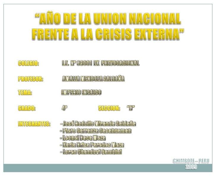 """AÑO DE LA UNION NACIONAL FRENTE A LA CRISIS EXTERNA""<br />COLEGIO:                       I.E.  Nº 89001  EX  PREVOCACIONA..."