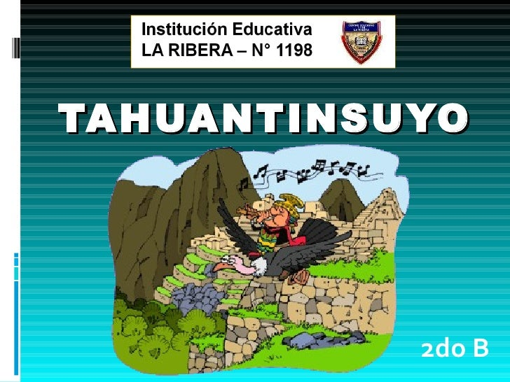 TAHUANTINSUYO 2do B