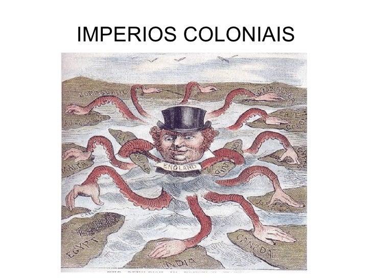 IMPERIOS COLONIAIS