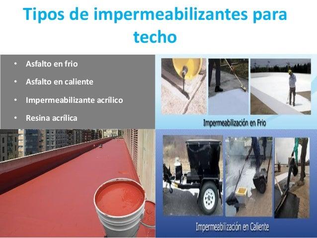 Impermeabilizantes for Tipos de techos desmontables