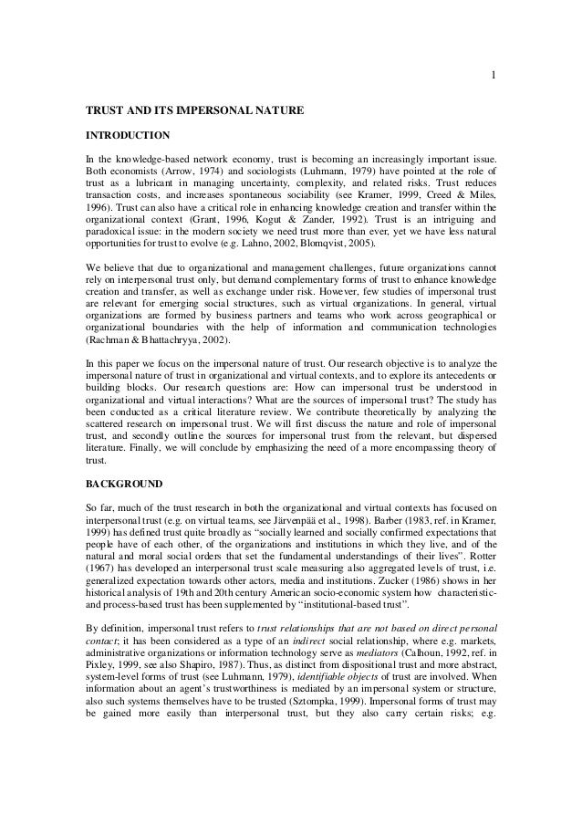 1 TRUST AND ITS IMPERSONAL NATURE INTRODUCTION In the knowledge-based network economy, trust is becoming an increasingly i...