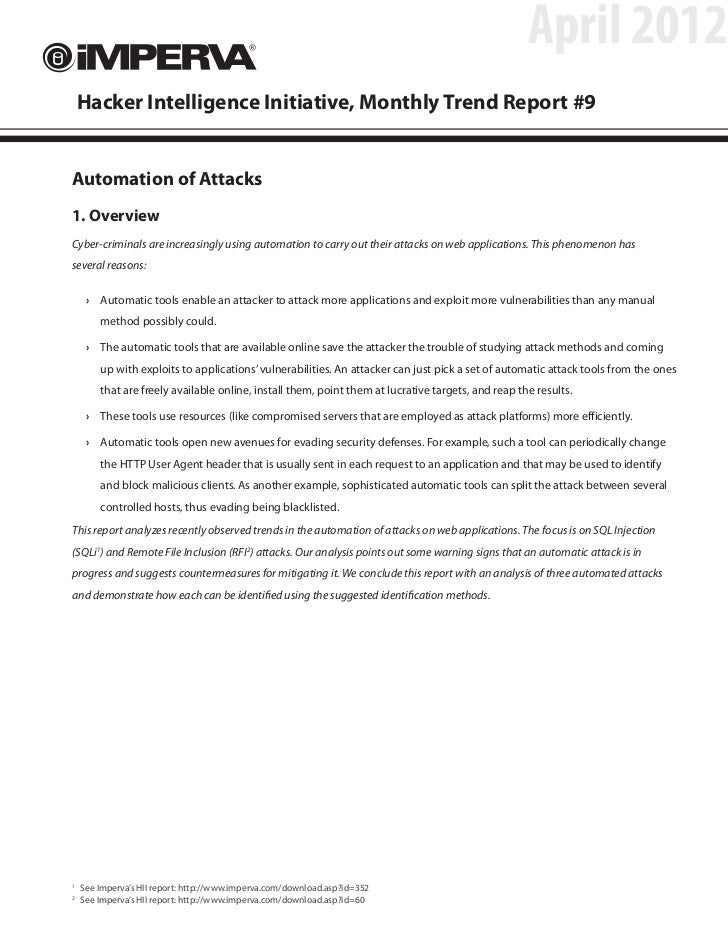 April 2012    Hacker Intelligence Initiative, Monthly Trend Report #9Automation of Attacks1. OverviewCyber-criminals are i...
