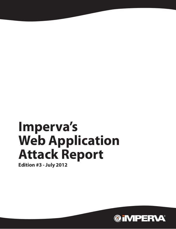 White Paper   Imperva's   Web Application   Attack Report   Edition #3 - July 2012